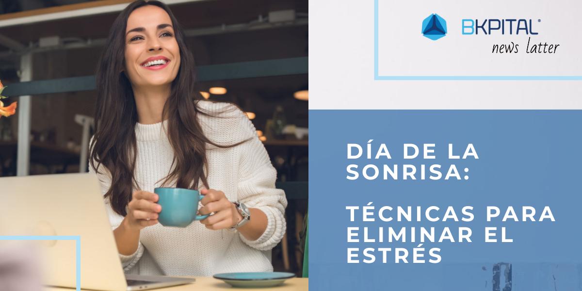 Día de la sonrisa: Técnicas para elimina el estrés